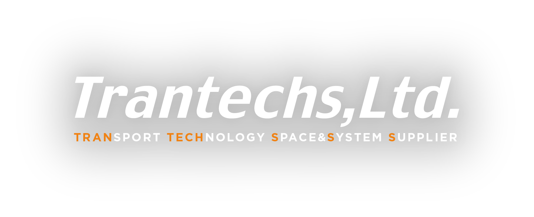 Tranteches,Ltd. TRANSPORT TECHNOLOGY SPACE&SYSTEM SUPPLIER